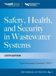 Description: Safety, Health and Security in Wastewater Systems, MOP 1, 6th Edition